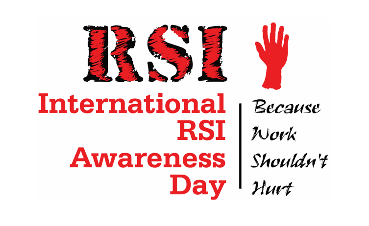 RSI DAY – Raising Awareness Feb 29th