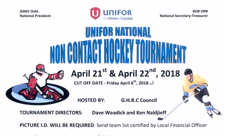 Unifor Hockey Tournament April 21st/22nd, 2018