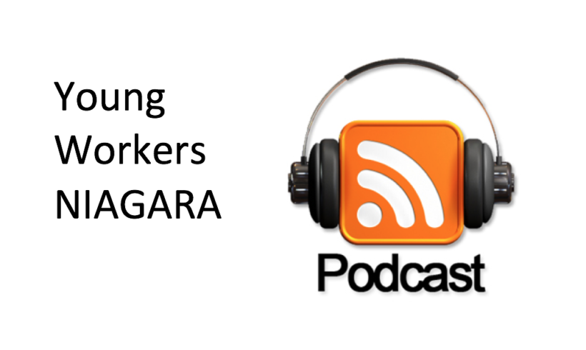Young Workers of Niagara Podcast