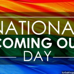 National Coming Out Day, Sunday October 11th