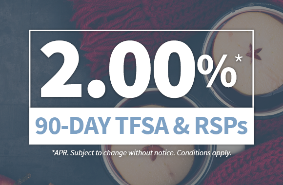 FirstOntario, 90 Day TFSA & RSPs